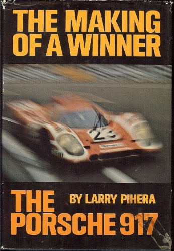 9780397008070: The Making of a Winner: The Porsche 917