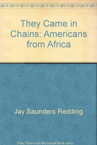 9780397008124: They came in chains: Americans from Africa