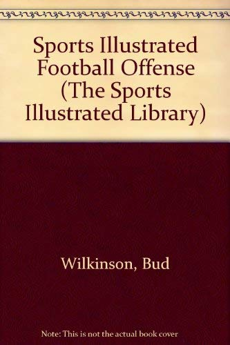 9780397008346: Sports Illustrated Football Offense (The Sports Illustrated Library)