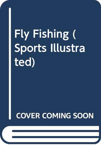 9780397008582: Fly Fishing (Sports Illustrated)