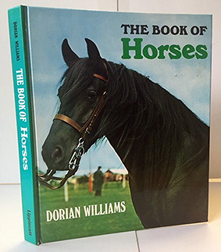 9780397008889: The Book of Horses