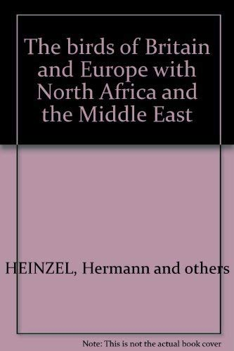 9780397009039: The birds of Britain and Europe with North Africa and the Middle East