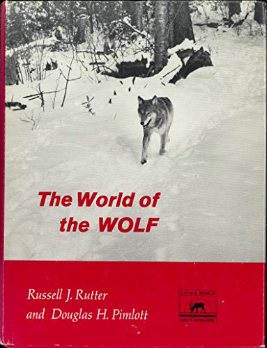 World of the Wolf: Rutter, Russell J.