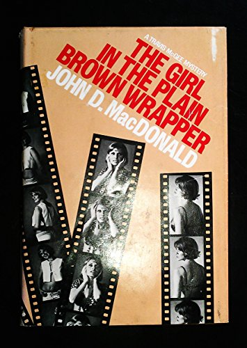 The Girl in the Plain Brown Wrapper: MacDonald, John D.