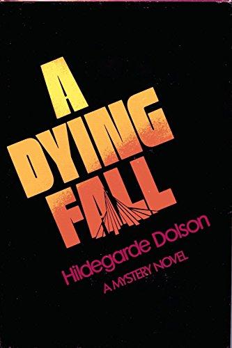A Dying Fall: Hildegarde Dolson