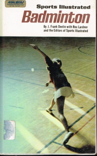 9780397009688: Sports Illustrated Badminton, (Living World Books)
