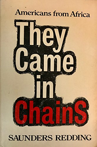 9780397009749: They came in chains;: Americans from Africa