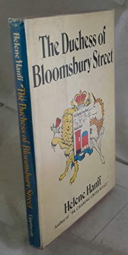 9780397009763: The Duchess of Bloomsbury Street