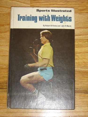 9780397010066: Sports Illustrated Training With Weights (The sports illustrated library)