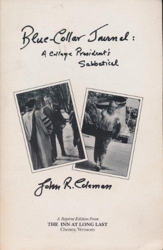 9780397010301: Blue-Collar Journal: A College President's Sabbatical