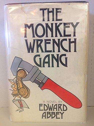 9780397010844: The Monkey Wrench Gang