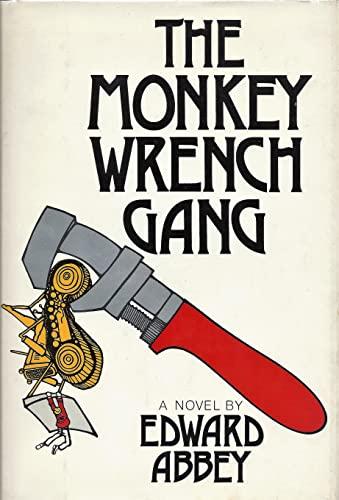 The Monkey Wrench Gang: Edward Abbey
