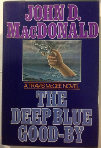 9780397010905: The Deep Blue Good-By