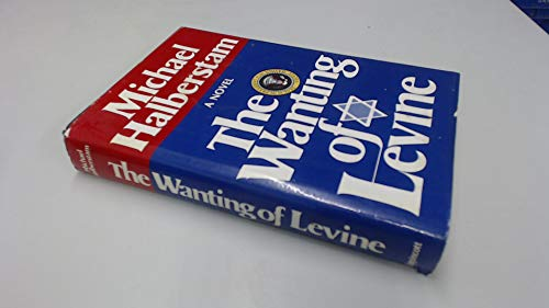 The wanting of Levine: Halberstam, Michael