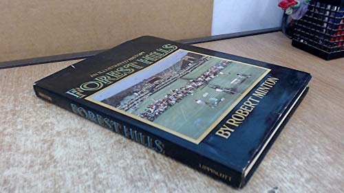 ILLUSTRATED HISTORY OF FOREST HILLS, AN: Minton, Robert