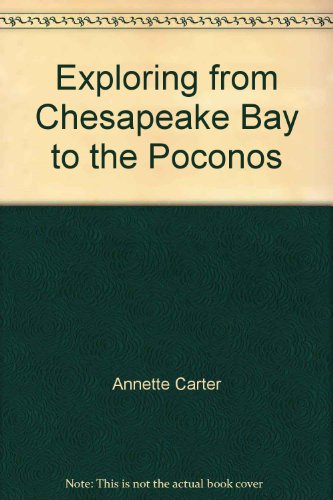 9780397010998: Exploring from Chesapeake Bay to the Poconos