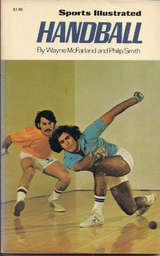 9780397011063: Sports Illustrated Handball (The Sports Illustrated Library)