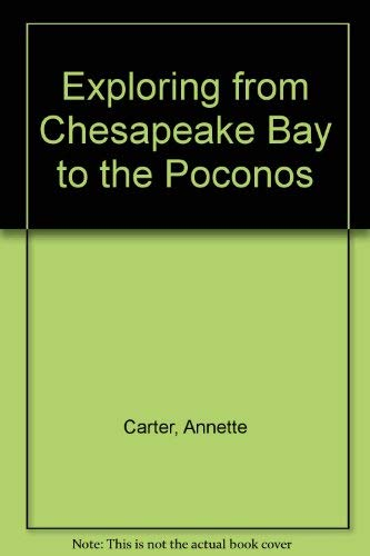 9780397011087: Exploring from Chesapeake Bay to the Poconos