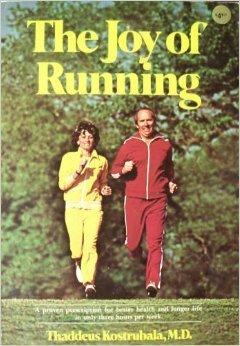 The Joy of Running: M.D. Thaddeus Kostrubala