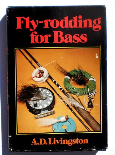 FLY-RODDING FOR BASS