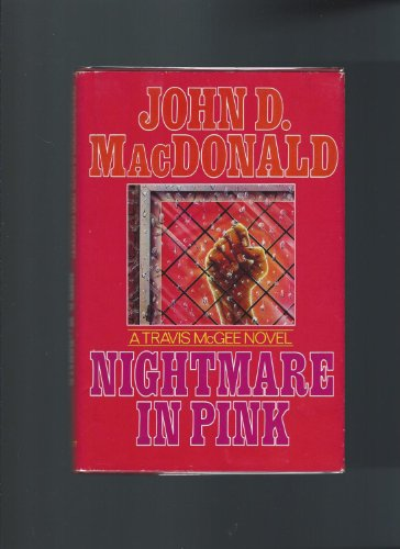 9780397011162: Nightmare in Pink (His the Travis McGee Series)