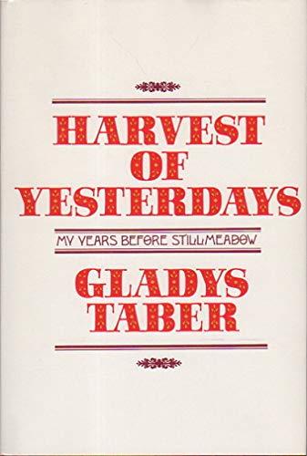 9780397011339: Harvest of Yesterdays