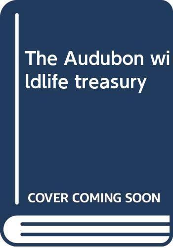 9780397011490: The Audubon wildlife treasury