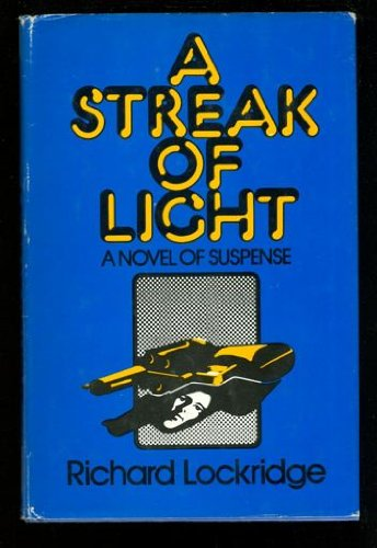 A Streak of Light (0397011776) by Richard Lockridge