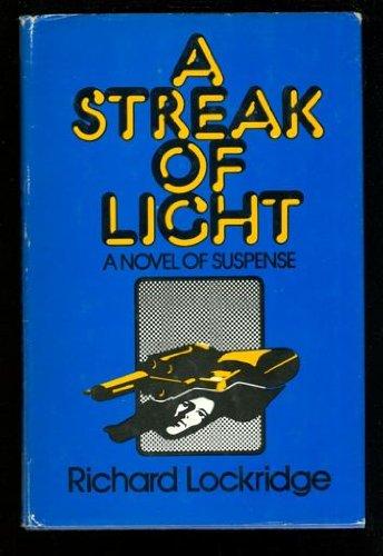 A Streak of Light (9780397011773) by Richard Lockridge