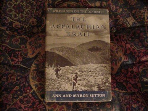 9780397011797: Appalachian Trail: Wilderness on the Doorstep