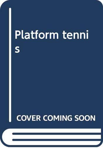 9780397011834: Platform tennis