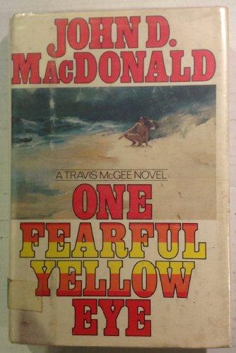 9780397011919: One Fearful Yellow Eye (The Travis McGee Series)