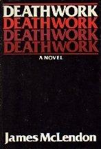 9780397011933: Deathwork: A novel