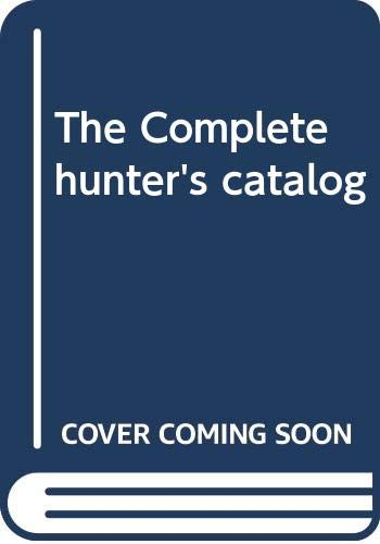 9780397012176: The Complete hunter's catalog