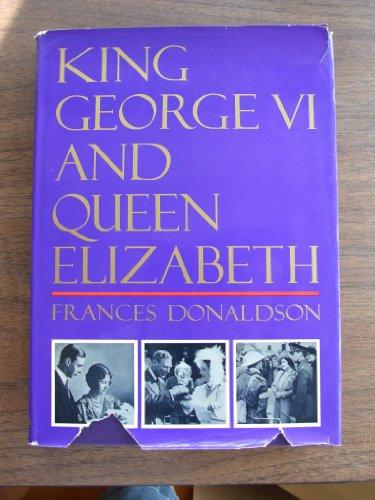 9780397012299: King George VI and Queen Elizabeth