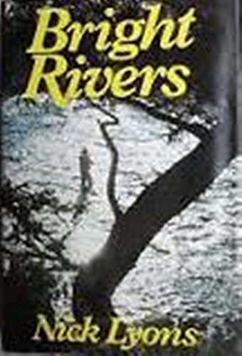 Bright Rivers: Lyons, Nick