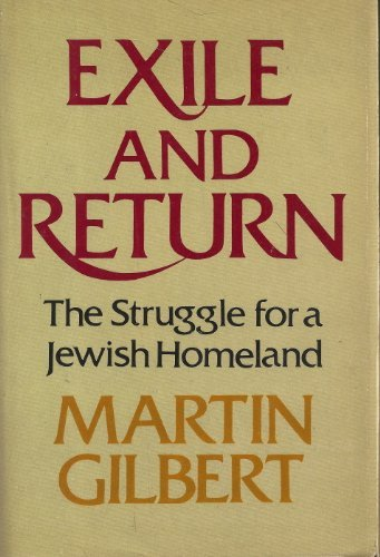 Exile and Return: The Struggle for a Jewish Homeland.