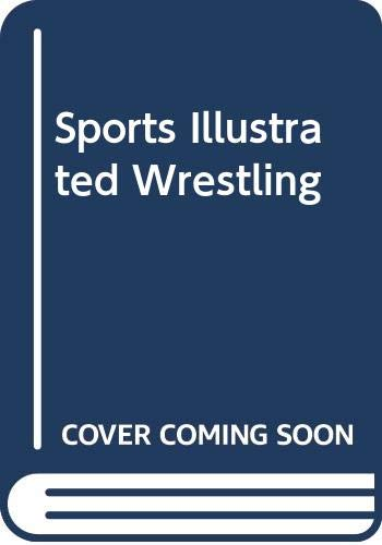 9780397012763: Sports Illustrated Wrestling