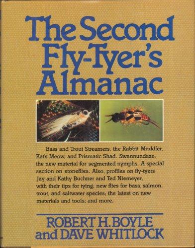 The Second Fly-Tyer's Almanac: Boyle, Robert H.;Whitlock, Dave