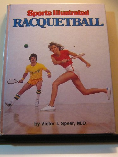 9780397013067: Sports illustrated racquetball (The Sports illustrated library)