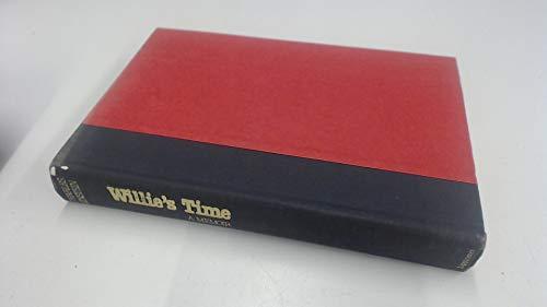 9780397013296: Willie's time: A memoir