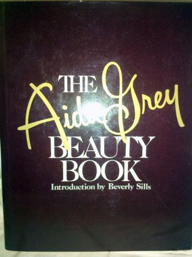 9780397013395: The Aida Grey Beauty Book