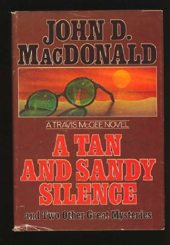 9780397013432: A Tan and Sandy Silence (The Travis McGee Series)