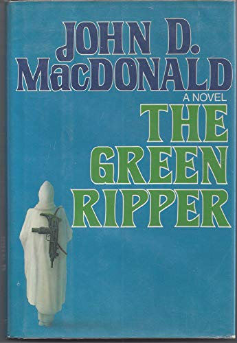 9780397013623: The Green Ripper