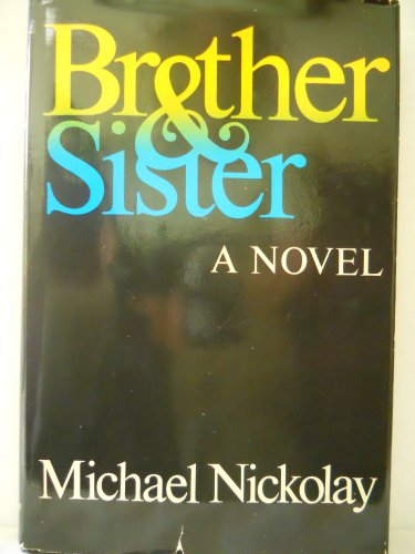 Brother and Sister: Michael Nickolay