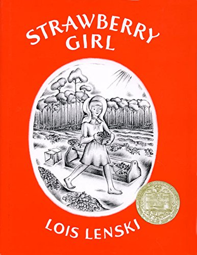 Strawberry Girl (0397301103) by Lois Lenski