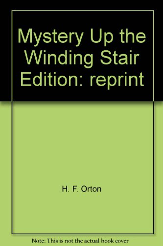 9780397301386: Mystery Up the Winding Stair