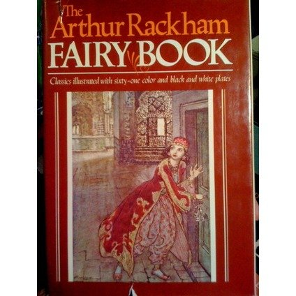 The Arthur Rackham Fairy Book