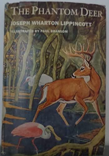 The Phantom Deer: Joseph Wharton Lippincott