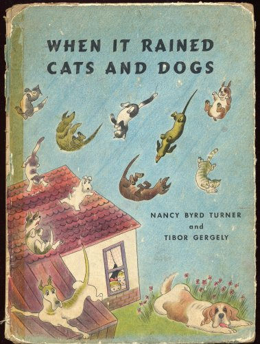 9780397303540: When It Rained Cats and Dogs